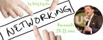 """Networking-ul sau cum să ajungi de la""""am un job"""" la """"am o carieră"""" în trei pasi și jumătate."""