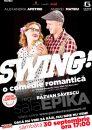 De pe Broadway la Bucuresti – Swing!  o super comedie cu foarte mult sex... appeal