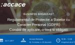 GDPR 2018 - Conditii de aplicare, criterii si obligatii