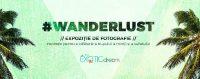 Wanderlust, expoziția cu 1000 de fotografii a bloggerului Maria Nicolau
