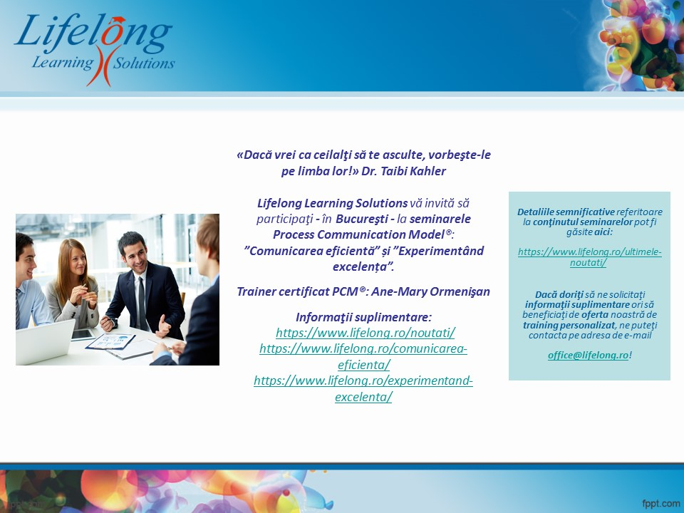 """Seminar Process Communication Model® ~ """"Comunicarea eficientă"""""""