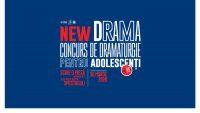 START înscrierilor pentru NEW DRAMA, concursul de dramaturgie pentru adolescenți