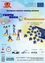 "Seminar european ""Activitatea de tineret versus euroscepticism"""
