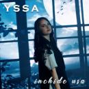 """Yssa lansează videoclipul """"Închide ușa"""" chiar de ziua ei"""