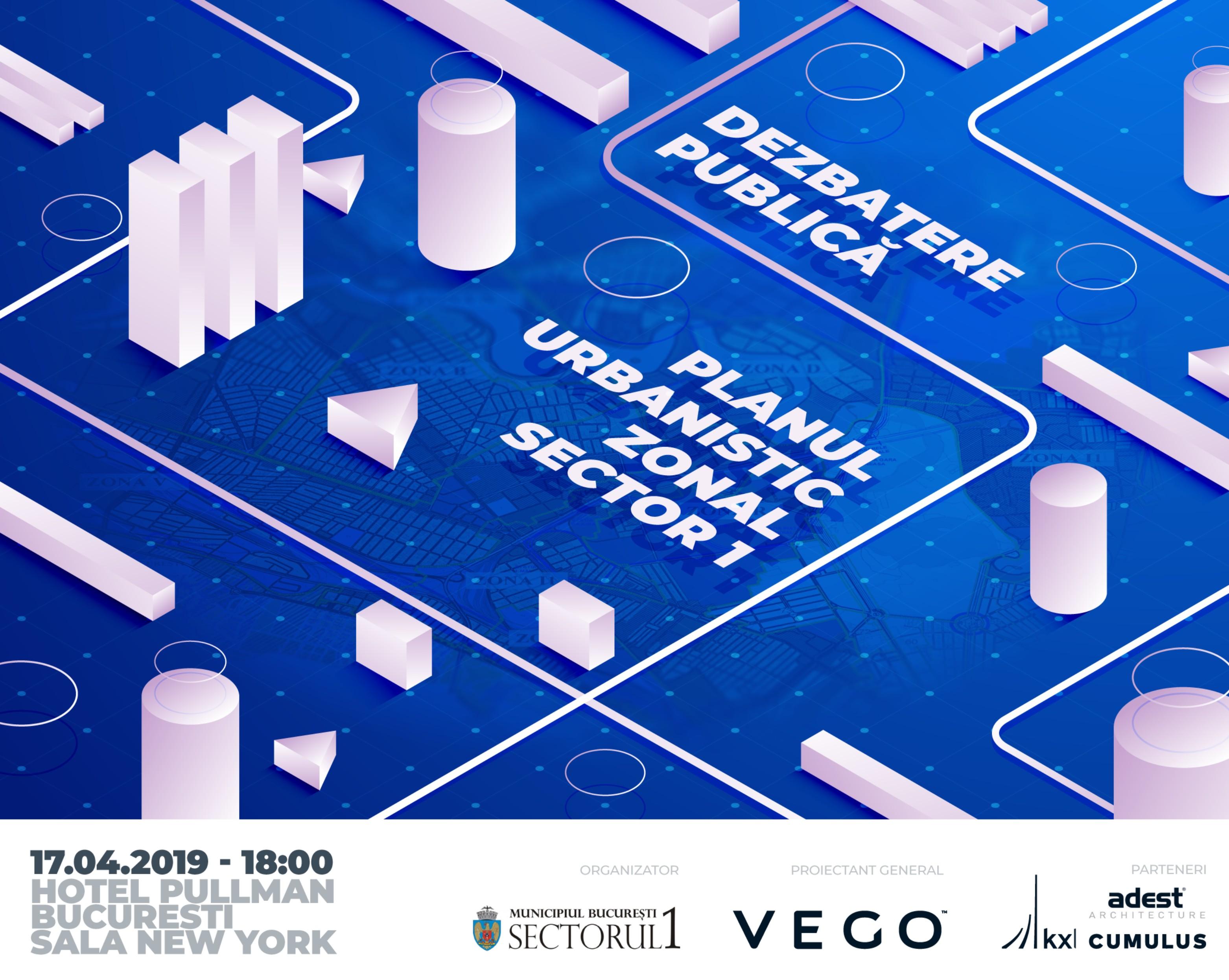 Anunț de presă: Dezbatere Publică Planul Urbanistic Zonal al Sectorului 1