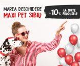 Maxi Pet deschide pe 15 august primul magazin în Sibiu