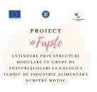 Asociația GO-AHEAD partener în proiectul #FAPTE – Extindere prin structuri modulare cu grupe de antepreșcolari la Colegiul Tehnic de Industrie Alimentară Dumitru Moțoc